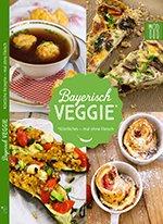 Bayerisch Veggie Kochbuch