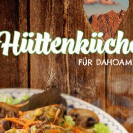 Hüttenküche – neues Kochbuch